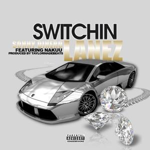Switchin Lanez (feat. Nakuu)