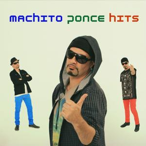 Machito Ponce Hits