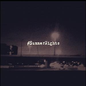 #SummerNights