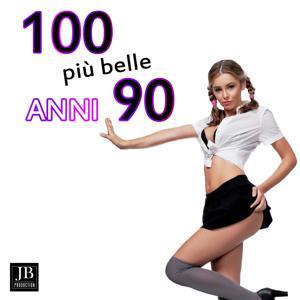 100 Più' Belle Anni 90