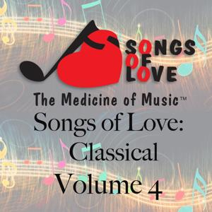 Songs of Love: Classical, Vol. 4