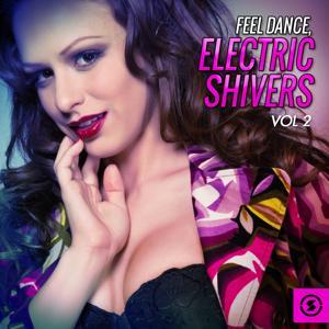 Feel Dance, Electric Shivers, Vol. 2