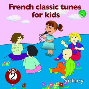 French Classic Tunes for Kids, Vol. 2