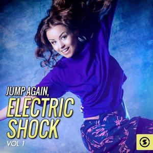 Jump Again: Electric Shock, Vol. 1