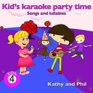 Kid's Karaoke Party Time, Vol. 4 (Songs and Lullabies)