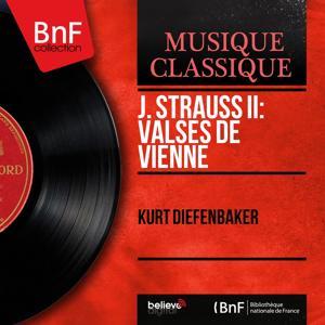J. Strauss II: Valses de Vienne (Mono Version)