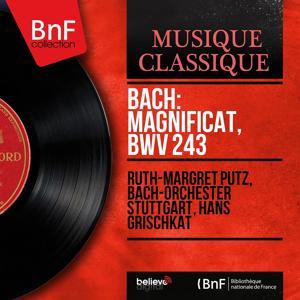 Bach: Magnificat, BWV 243 (Mono Version)