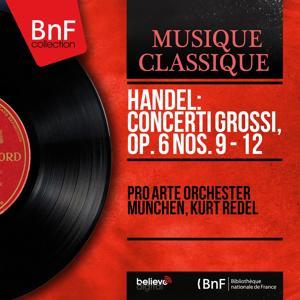 Handel: Concerti grossi, Op. 6 Nos. 9 - 12 (Mono Version)