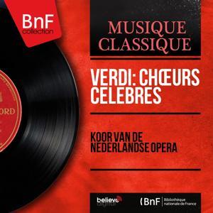 Verdi: Chœurs célèbres (Mono Version)