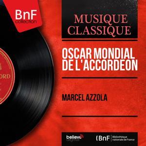 Oscar mondial de l'accordéon (Arr. by Marcel Azzola, Mono Version)