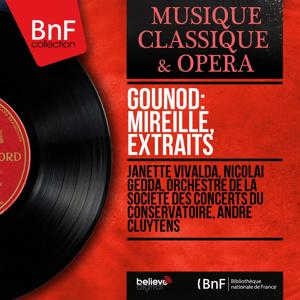 Gounod: Mireille, extraits (Mono Version)