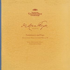Reger: Hiller-Variations, Op.100 / Brahms: Academic Festival Overture, Op.80 / Berlioz: Overture