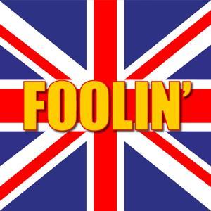 Foolin'