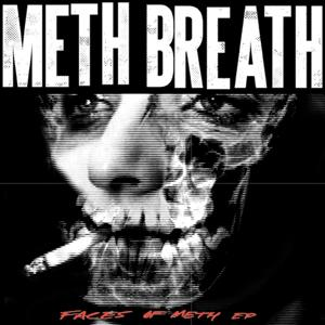 Faces of Meth EP