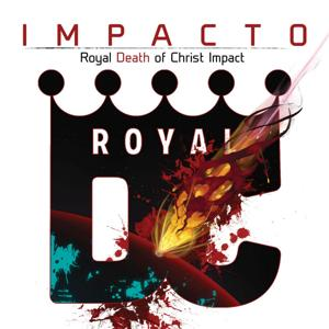 Impacto: Royal Death of Christ Impact