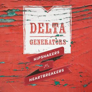 Hipshakers and Heartbreakers
