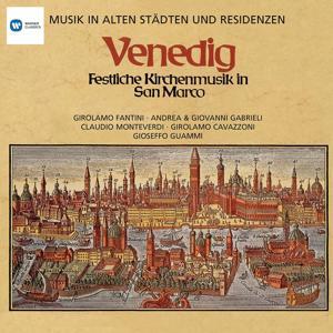 Musik in alten Städten & Residenzen: Venedig