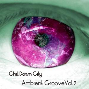 Chill Down City, Ambient Grooves, Vol. 9