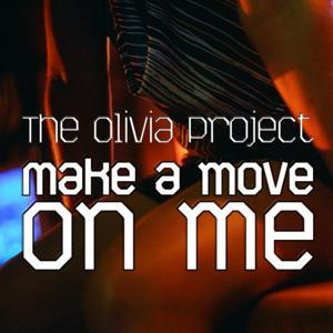 Make A Move On Me