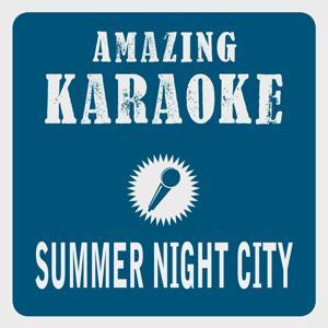 Summer Night City (Karaoke Version) (Originally Performed By Abba)