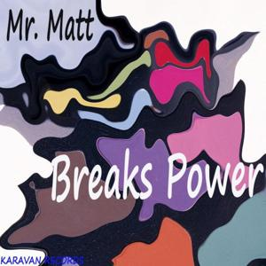 Breaks Power