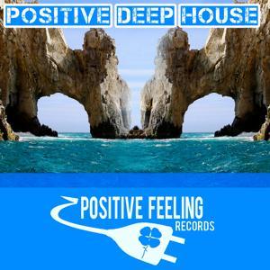 Positive Deep House