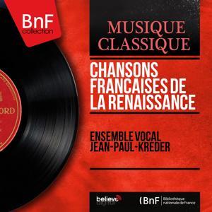 Chansons françaises de la Renaissance (Mono Version)