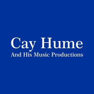 Cay Hume & His Music Productions
