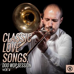 Classic Love Songs: Doo Wop Session, Vol. 4