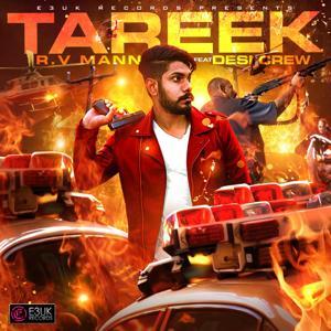 Tareek (feat. Desi Crew)