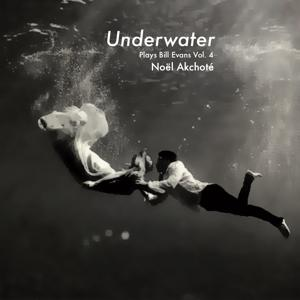 Plays Bill Evans, Vol. 4 (Underwater)