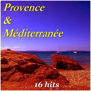 Provence & Méditerranée (16 Hits)