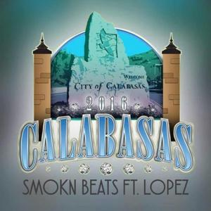 Calabasas 2016 (feat. Lopez)