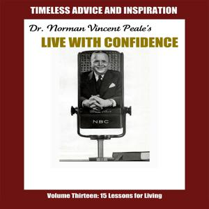 Live with Confidence, Vol. 13: Fifteen Lessons for Living