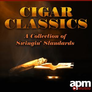 Cigar Classics: A Collection of Swingin' Standards