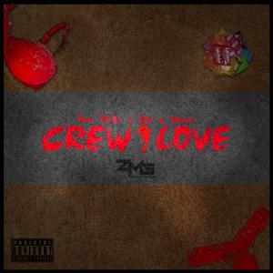 Crew Love - Single