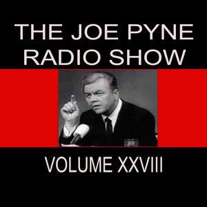 The Joe Pyne Radio Show, Vol. 28