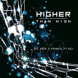 Higher than High