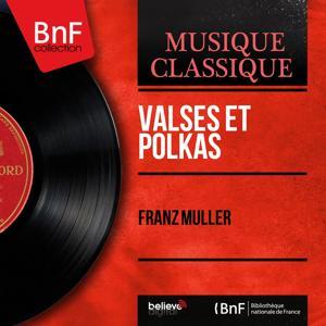 Valses et polkas (Mono Version)