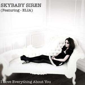 I Love Everything About You (feat. Elia)