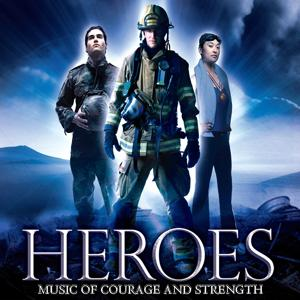 Heroes: Music of Courage & Strength