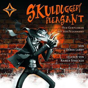 Skulduggery Pleasant - Folge 1: Der Gentleman mit der Feuerhand