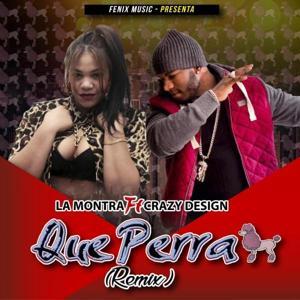 La Perra (Remix) [feat. Crazy Design]
