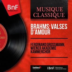 Brahms: Valses d'amour (Mono Version)