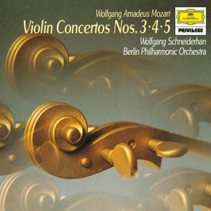 Mozart: Concertos For Violin And Orchestra, K.216, K.218 & K.219