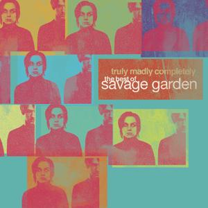 Truly Madly Completely - The Best of Savage Garden