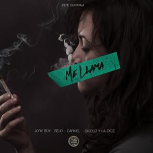 Me Llama (feat. Jory Boy, Ñejo, Darkiel & Gigolo Y La Exce)