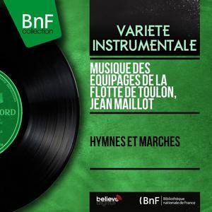 Hymnes et marches (Mono Version)