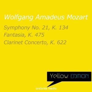 Yellow Edition - Mozart: Symphony No. 21, K. 134 & Clarinet Concerto, K. 622
