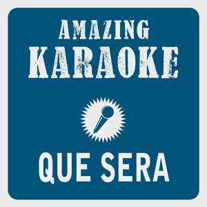 Que sera (Karaoke Version) (Originally Performed By Doris Day)
